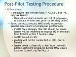 post pilot testing procedure