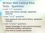 written well control pilot tests questions