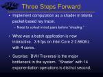 three steps forward