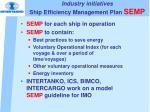 industry initiatives ship efficiency management plan semp