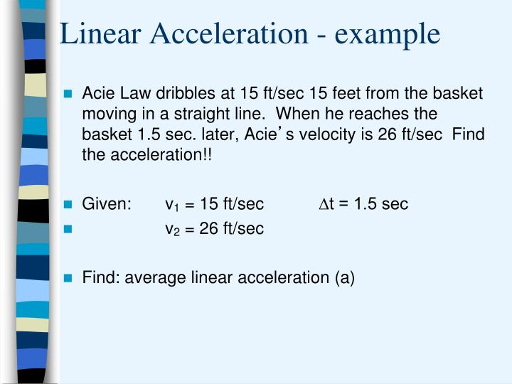 Linear Acceleration - example