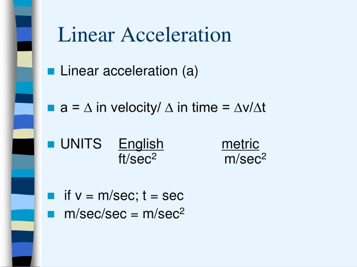 Linear acceleration