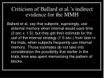 criticism of ballard et al s indirect evidence for the mmh
