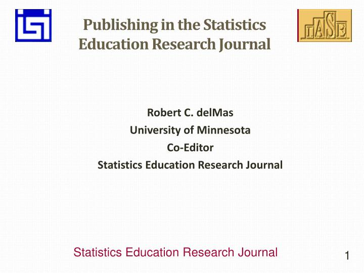 publishing in the statistics education research journal n.