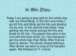in win zhou