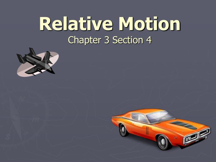 relative motion chapter 3 section 4 n.