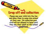 drop off and collection
