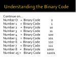 understanding the binary code1