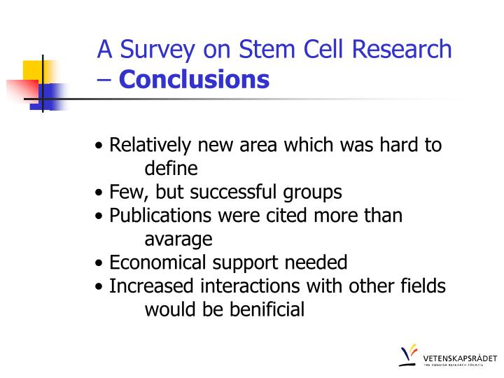 A Survey on Stem Cell Research –