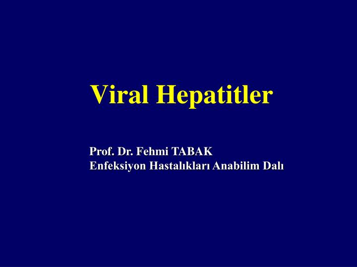 viral hepatitler n.