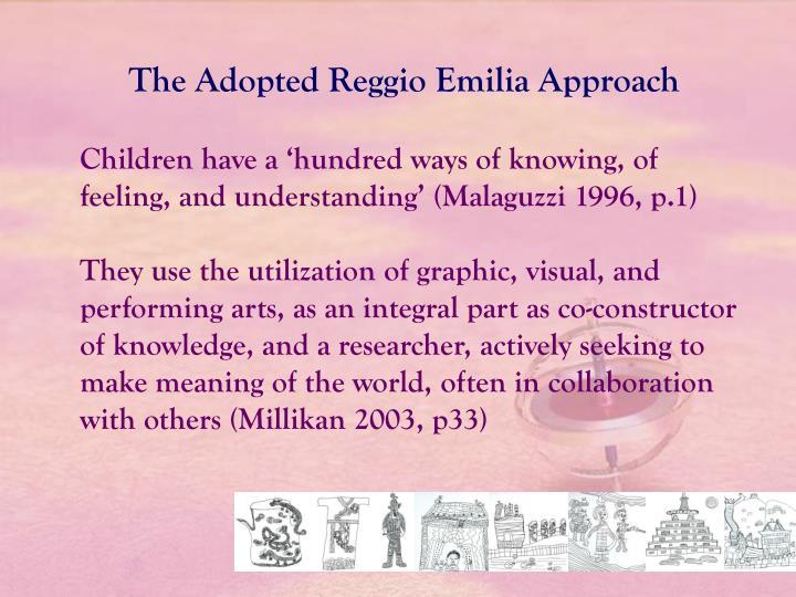 The Adopted Reggio Emilia Approach