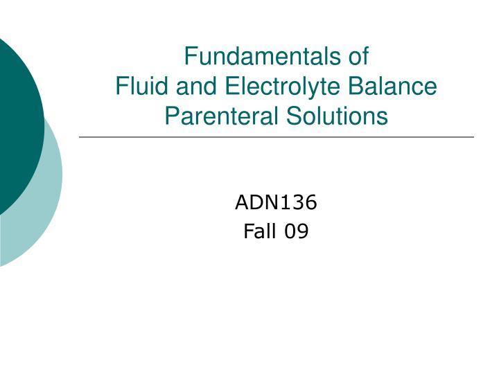 fundamentals of fluid and electrolyte balance parenteral solutions n.