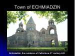 town of echmiadzin1