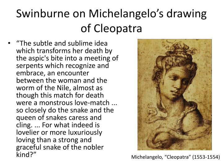 Swinburne on Michelangelo's drawing of Cleopatra