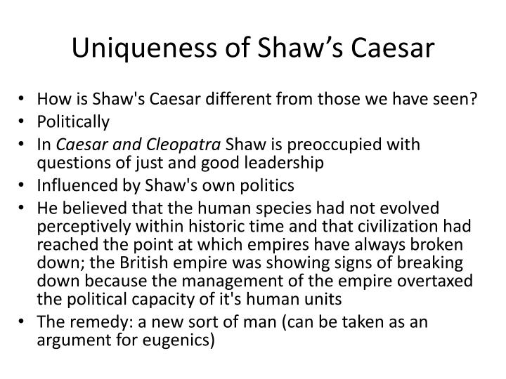 Uniqueness of Shaw's Caesar
