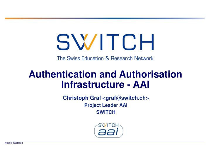 authentication and authorisation infrastructure aai n.