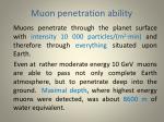 muon penetration ability