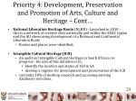 priority 4 development preservation and promotion of arts culture and heritage cont