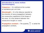 introduction to wave motion terminologies1