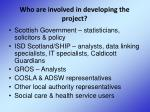 who are involved in developing the project