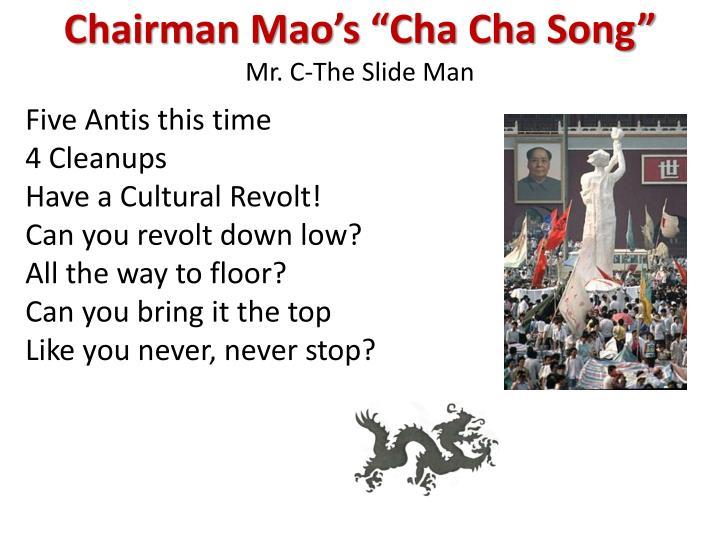 """Chairman Mao's """"Cha"""
