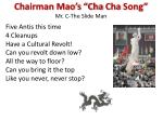 chairman mao s cha cha song mr c the slide man1