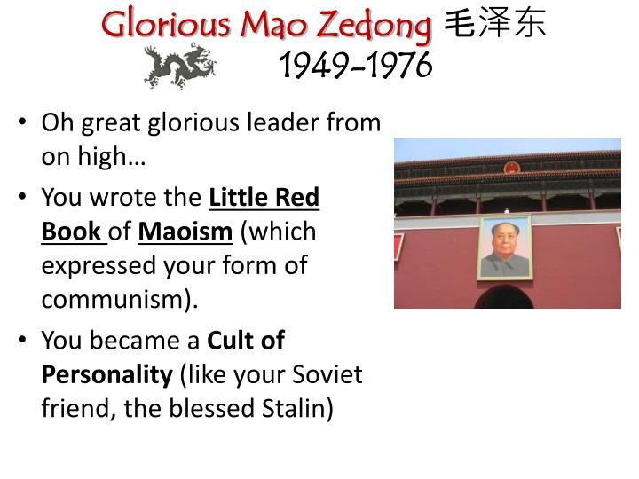 Glorious Mao Zedong