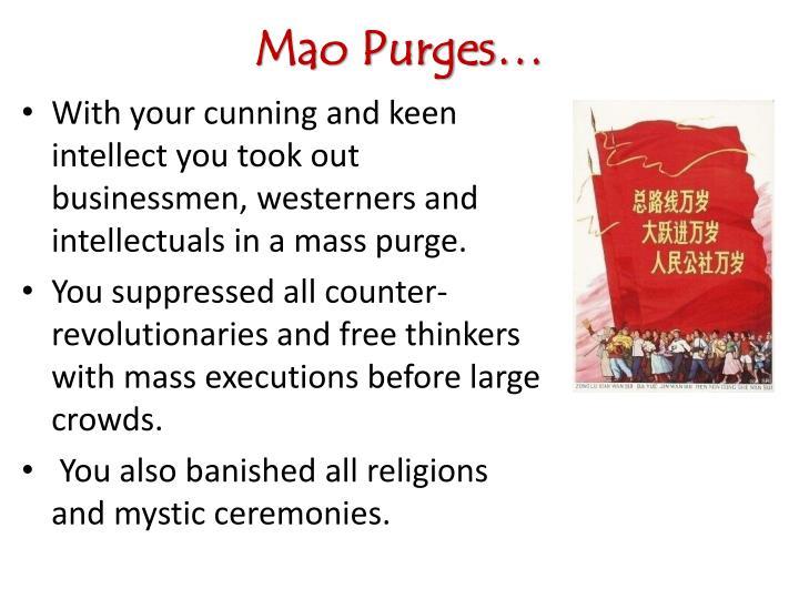 Mao Purges…