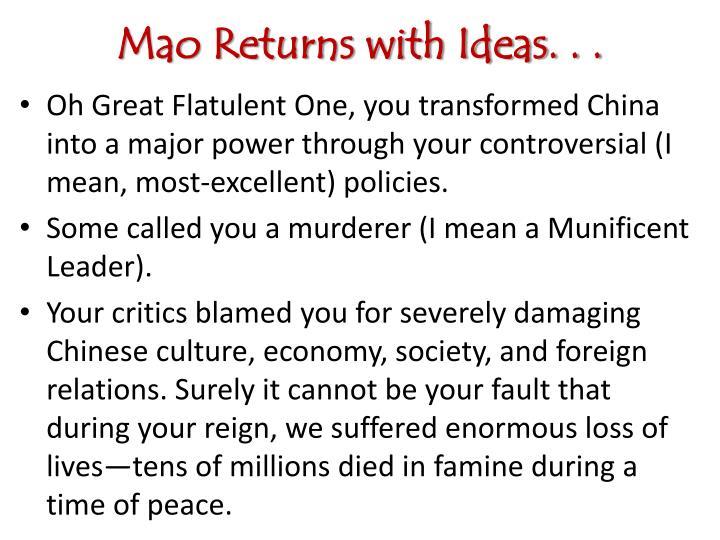 Mao Returns with Ideas. . .