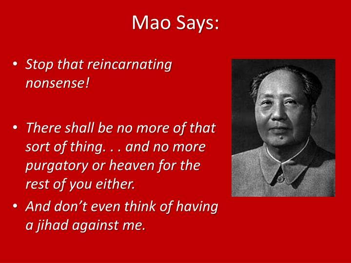 Mao Says: