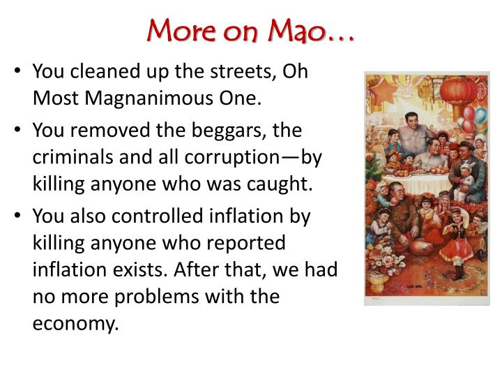 More on Mao…