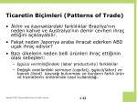 ticaretin bi imleri patterns of trade