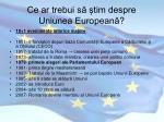 ce ar trebui s tim despre uniunea european