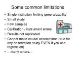 some common limitations