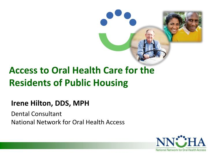 access to oral health care for the residents of public housing n.