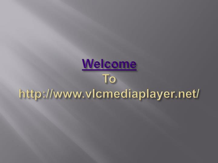 welcome to http www vlcmediaplayer net n.