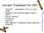 current treatment for hiv