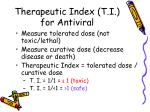 therapeutic index t i for antiviral