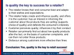 is quality the key to success for a retailer