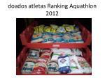 doados atletas ranking aquathlon 2012