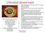 chocolade dessert taart