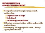 implementation change management