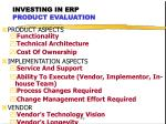 investing in erp product evaluation