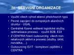iv servisn organizace
