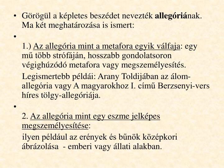 Görögül a képletes beszédet nevezték
