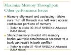 maximize memory throughput other performance issues