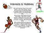 interests hobbies