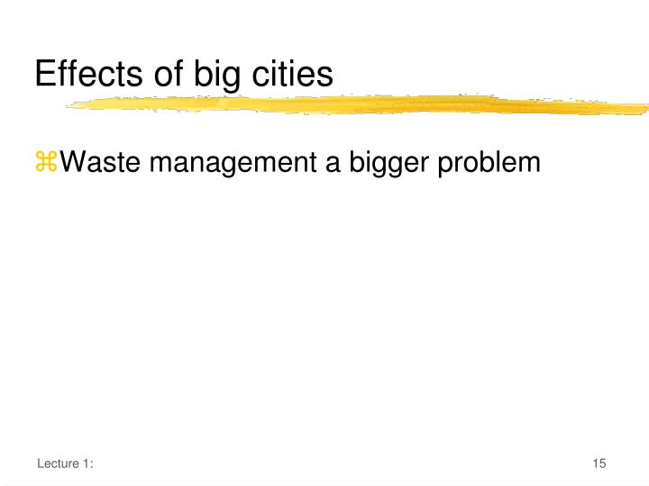 Effects of big cities