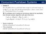 concurrent pushdown systems 6 6