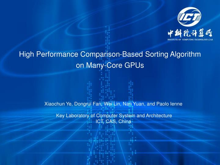 high performance comparison based sorting algorithm on many core gpus n.